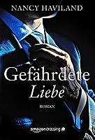 Gefährdete Liebe (Wanted Men, #1)