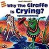 Why Geraldine The Giraffe Is Crying?
