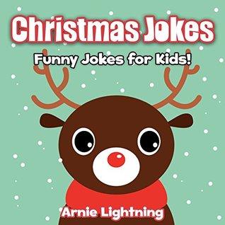 Christmas Jokes For Kids.Christmas Joke Book For Kids Funny Christmas Jokes For Kids