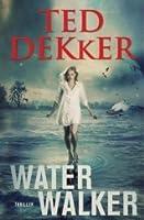 Water walker (De Outlaw Kronieken #2)