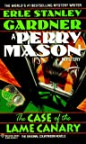 The Case of the Lame Canary (Perry Mason, #11)