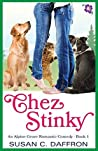 Chez Stinky (An Alpine Grove Romantic Comedy #1)