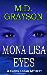 Mona Lisa Eyes (Danny Logan Mystery, #4)