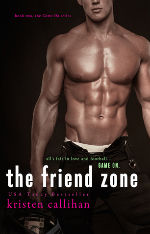 The Friend Zone (Game On 2) - Kristen Callihan
