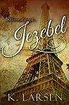 Jezebel (Jezebel, #1)