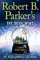 Robert B. Parker's The Devil Wins (Jesse Stone, #14)