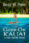 Gone On Kauai (Karl Standt #2)