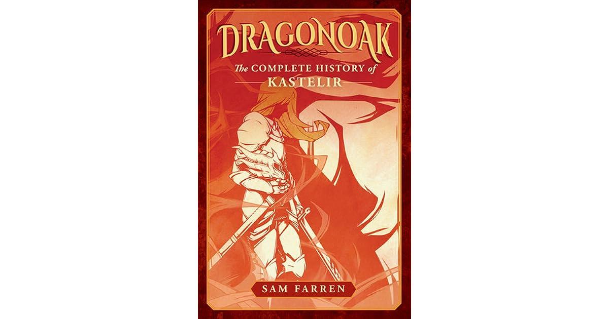 Dragonoak the complete history of kastelir by sam farren fandeluxe Gallery