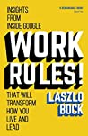 Work Rules!: Insi...