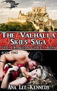 The Dragon God's Kiss (Valhalla Skies Saga #2)