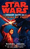 Patterns of Force (Star Wars: Coruscant Nights, #3)
