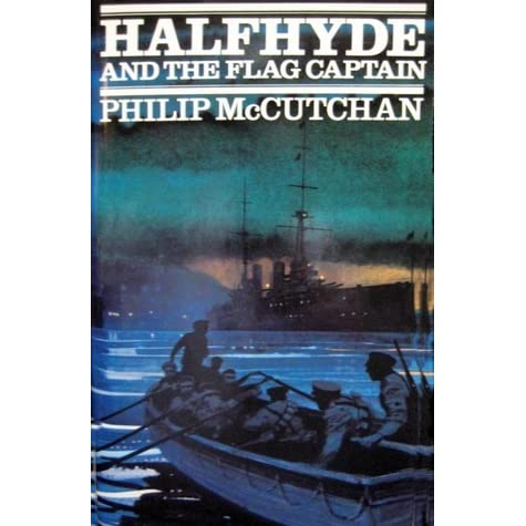 Halfhyde And The Flag Captain By Philip Mccutchan