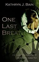One Last Breath (Lincolnville Mystery #3)
