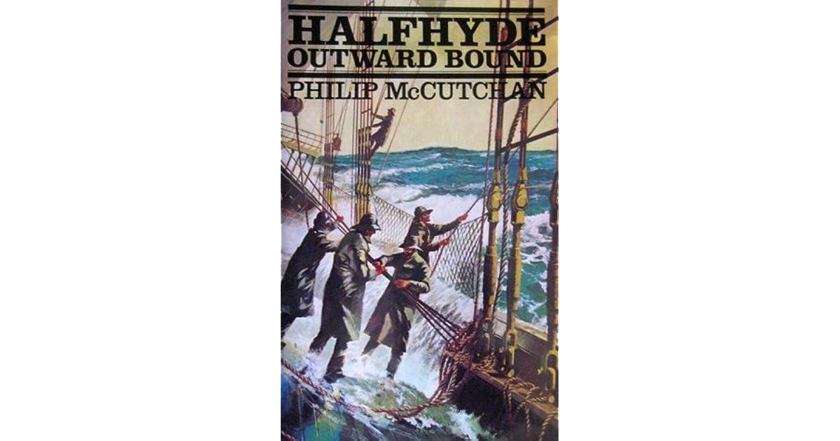 Halfhyde Outward Bound By Philip Mccutchan