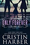 Only Forever (Only, #4)