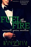Fuel the Fire (Calloway Sisters #3)