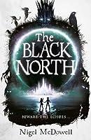 The Black North