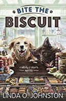 Bite the Biscuit (A Barkery & Biscuits Mystery #1)