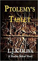 Ptolemy's Tablet (Shades Below Shorts, #1)