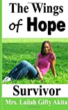 The Wings of Hope: Survivor
