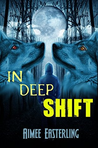 In Deep Shift (Bloodling #2)