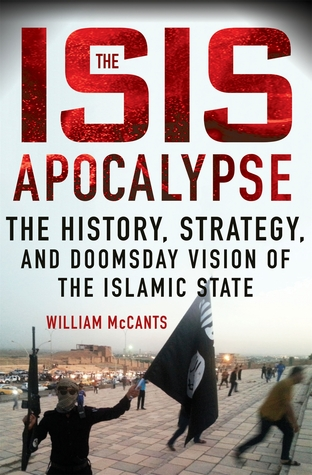 The ISIS Apocalypse by William McCants