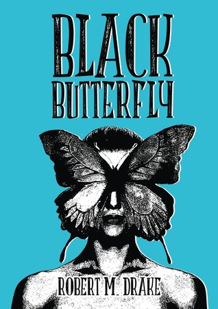 Black Butterfly by Robert M  Drake