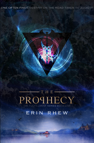 The Prophecy by Erin Rhew