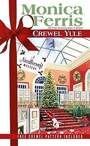 Crewel Yule (A Needlecraft Mystery, #8)