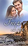 Free to Love by Kelsey MacBride