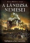 A lándzsa nemesei (Anno Domini 1242)