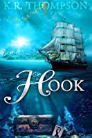 Hook (The Untold Stories of Neverland, #1)