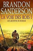 La Voie des rois, tome 1 (Les Archives de Roshar #1.1)