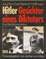 Hitler. Gesichter eines Diktators