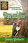 Wyne and Dine: Ben (Citizen Soldier, #1)