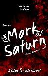 The Mark of Saturn (Blood Luminary, #1)