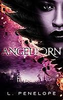 Angelborn (Angelborn Cycle #1)