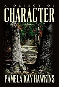 A Defect of Character : A Novel