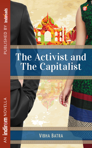 The Activist and The Capitalist by Vibha Batra