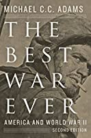 The Best War Ever (The American Moment)