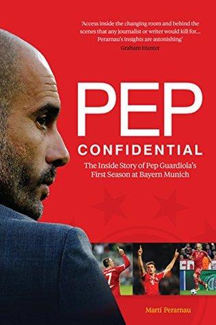 Pep Confidential by Martí Perarnau