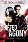 Shifted Agony (The Painter Mage #1)