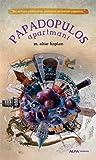 Papadopulos Apartmanı audiobook download free