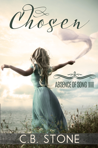 Chosen (Absence of Song #3)
