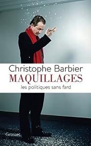 Maquillages : Les politiques sans fard