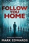 Follow You Home ebook review