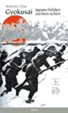 Gyokusai: Japans Helden sterben schön