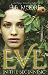 Eve: In the Beginning