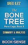 The Bone Tree: by Greg Iles (Penn Cage, Book 5) | Summary & Analysis