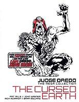 Judge Dredd: The Cursed Earth (Judge Dredd: The Mega Collection, #32)